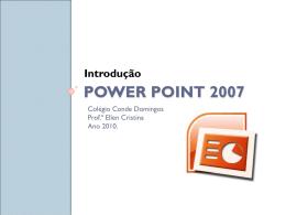 POWER POINT 2007 Introdução