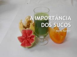 A importancia dos Sucos