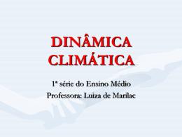 DINÂMICA CLIMÁTICA - Colégio Santos Anjos