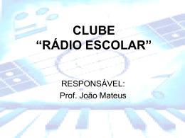 "CLUDE ""RÁDIO ESCOLAR"""