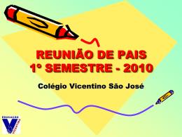 SEMANA PEDAGÓGICA 2010 - Colégio Vicentino São José