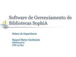 Relato de experiência Software de Gerenciamento de Bibliotecas
