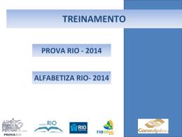 TREINAMENTO PROVA RIO ALFABETIZA RIO 2014