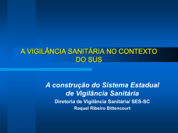 Vigilância Sanitária - Secretaria Estadual de Saúde