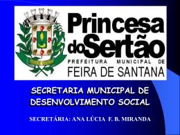 secretaria municipal de desenvolvimento social secretária: ana lúcia