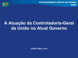 A Atuação da Controladoria Geral da União no Atual