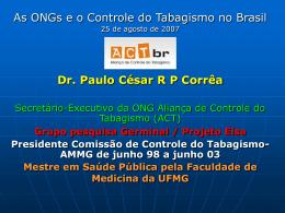 Dr. Paulo César RP Corrêa