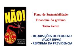Plano de Sustentabilidade Financeira do governo Tarso Genro