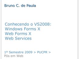 Conhecendo o VS2008 - Bruno Campagnolo de Paula