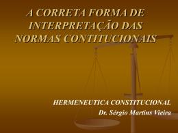 INTERPRETAÇÃO DAS NORMAS CONTITUCIONAIS