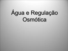 Água e Regulação Osmótica2010