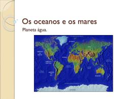 Os oceanos e os mares