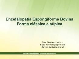 Encefalopatia Espongiforme Bovina Atípica