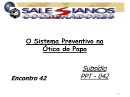 Encontro 42 - O Sistema Preventivo na ótica do Papa
