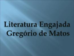 Literatura Engajada Gregório de Matos