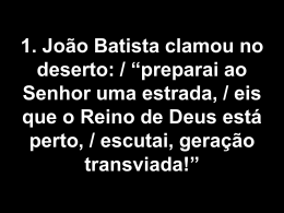 João Batista clamou no Deserto
