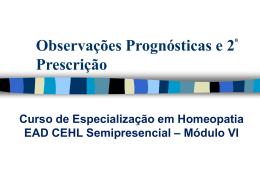 Observações Prognósticas e 2ª Prescrição