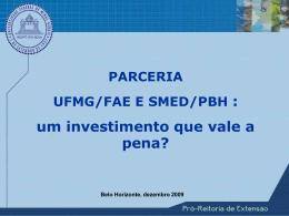 PARCERIA UFMG/FAE E SMED/PBH