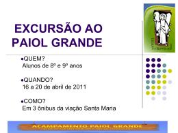 EXCURSÃO AO PAIOL GRANDE