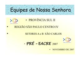 PRÉ – EACRE 2008 Planejamento