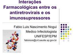 Drogas Imunossupressoras X HAART