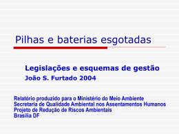 Pilhas e baterias esgotadas - Ministério do Meio Ambiente