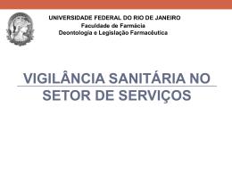 Aula 12 - Deonto - Vigilância Sanitária em Serviços 2013