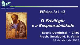 Privilégio e Responsabilidade