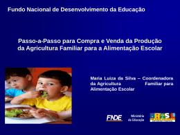 Agricultura Familiar - REBRAE - Rede Brasileira de Alimentação e