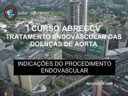Indicações do procedimento endovascular