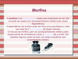 Morfina e Maconha - escolafragelliangelica