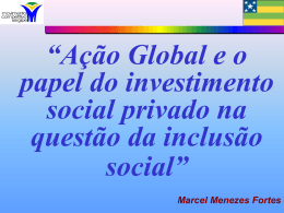 Ação Global e o papel do investimento social privado na questão da