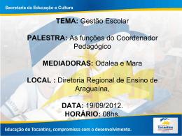 Slides - Função do Coordenador - Diretoria Regional de Ensino de