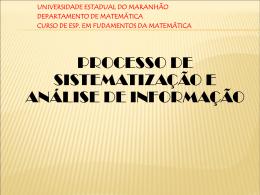 Processo de Sistematização e Análise de Informação—Grupo 08