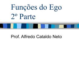 Funções Simples do Ego - segunda parte