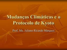 Aula 3 - Mudanças climáticas e o protocolo de Kyoto