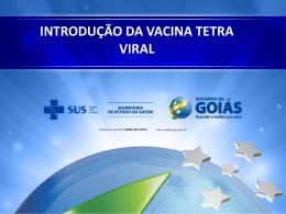 introdução da vacina tetra viral