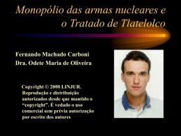 Monopólio da armas nucleares e o Tratado de Tlatelolco