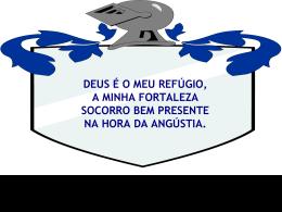 DEUS É O MEU REFÚGIO, MINHA FORTALEZA