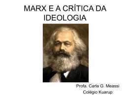MARX E A CRÍTICA DA IDEOLOGIA