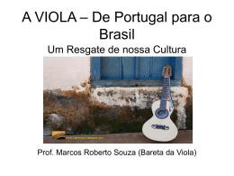 A VIOLA – De Portugal para o Brasil