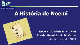 """""""A História de Noemi""""."""