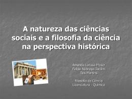 A natureza das ciências sociais e a filosofia da ciência na