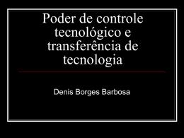 Poder de controle tecnológico e transferência de tecnologia