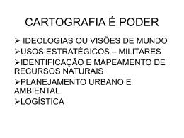 CARTOGRAFIA É PODER