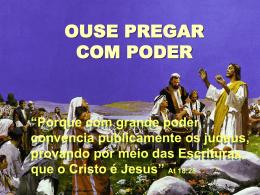 OUSE PREGAR COM PODER