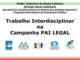 Poder Judiciário do Estado de Santa Catarina - Corregedoria