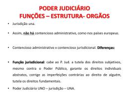 PODER JUDICIÁRIO FUNÇÕES – ESTRUTURA