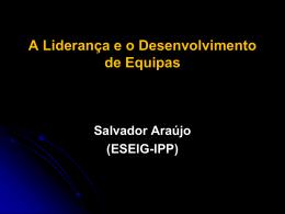 Liderança na Restauração - Dr. Manuel Salvador Araújo