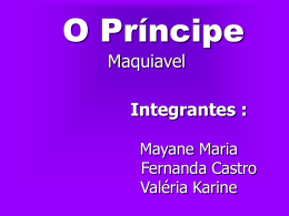 * O Príncipe * Maquiavel